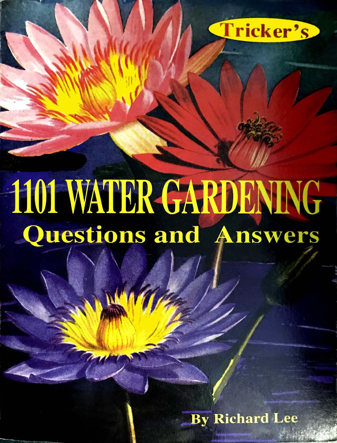 FREE SHIPPING:  1101 Water Gardening Questions and Answers