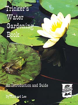 140 Tricker's Water Gardening Book - An Introduction and Guide